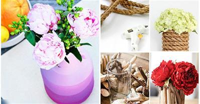 15 ý tưởng làm lọ hoa từ những vật dụng không ngờ tới