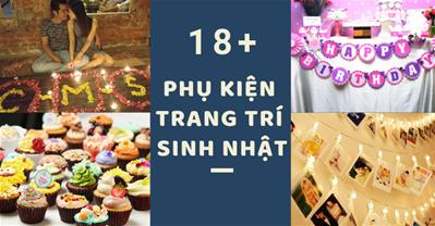 18 phụ kiện trang trí sinh nhật rẻ, dễ mua, vui tới bến