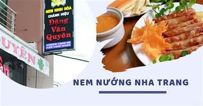 5 quán nem nướng Nha Trang ngon được du khách review nhiều nhất