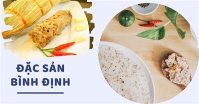 7 món ăn Đặc sản Bình Định HIẾM CÓ KHÓ TÌM nghe tên đã thấy LẠ