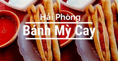 Bánh mỳ cay Hải Phòng – đặc sản làm quà vừa ngon vừa rẻ