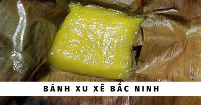 Bánh xu xê Đình Bảng–Đặc sản Bắc Ninh vị ngon nguyên bản 1000 năm