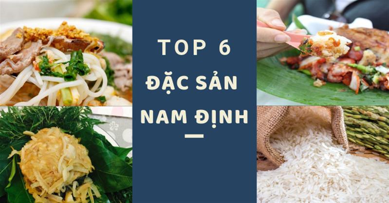Bí quyết níu chân du khách chỉ với 6 món ngon đặc sản Nam Định