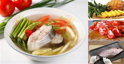 Canh chua cá dứa thanh mát cho bữa cơm chiều ngon miệng