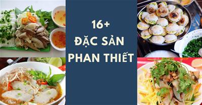Du khách BỊ MÓC TÚI vì 16+ đặc sản Phan Thiết Mũi Né quá ngon này.