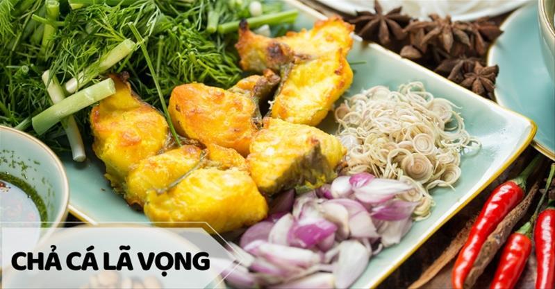 Những địa điểm ăn món chả cá Lã Vọng ngon nhất tại Hà Nội
