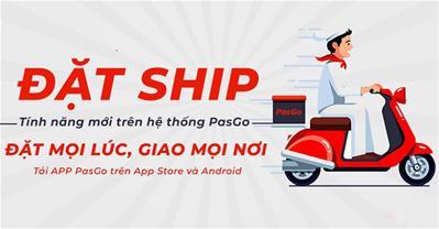 Thêm kênh bán hàng hiệu quả: PasGo cập nhật tính năng Giao Hàng Tận Nơi