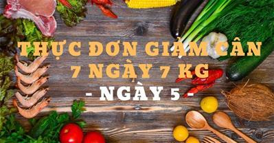 Thực đơn giảm cân trong 7 ngày rẻ, không đói, giảm 7kg – Ngày 5