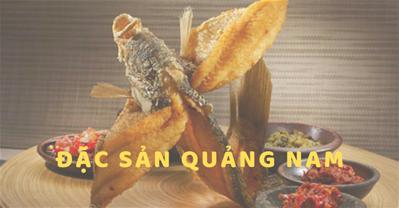 Top 8 món ăn đặc sản Quảng Nam cho du khách làm quà từ A đến Z