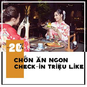 Chốn ăn ngon, check-in triệu like - GIẢM TỚI 20%