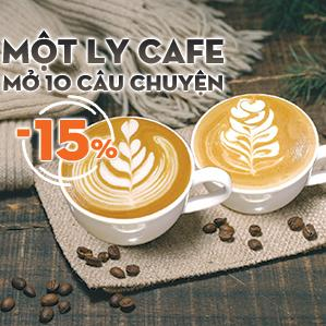 Một ly cafe - Mở 10 câu chuyện - GIẢM TỚI 15%