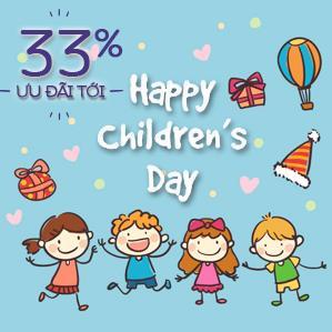 Mừng ngày của bé, có quà cho cả nhà - GIẢM ĐẾN 33%