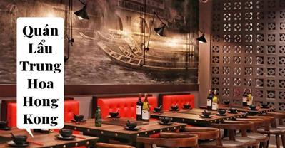10 nhà hàng lẩu Trung Hoa ngon, ưu đãi tốt nhất tại Hà Nội