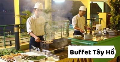 BST các Nhà hàng, quán buffet ngon rẻ ở Hồ Tây