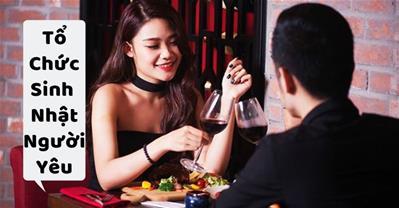 Các địa điểm Nhà hàng tổ chức sinh nhật cho người yêu LÃNG MẠN nhất Hà Nội