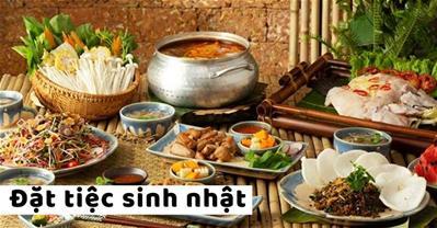 Các Nhà hàng CÓ ƯU ĐÃI tổ chức sinh nhật, giá dưới 200K tại Hà Nội