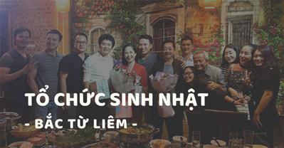 Các quán ăn ngon Hà Nội phù hợp tổ chức SINH NHẬT Q. Bắc Từ Liêm