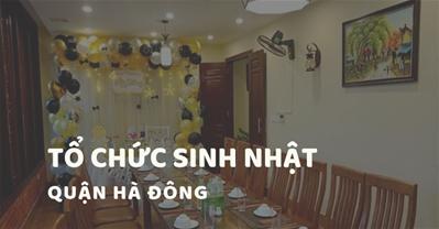 Các quán ăn ngon Hà Nội phù hợp tổ chức SINH NHẬT Quận Hà Đông