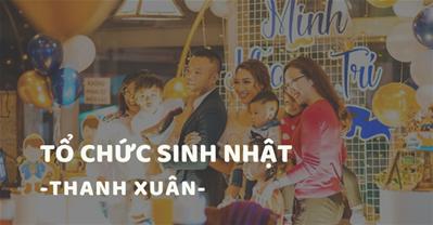 Các quán ăn ngon Hà Nội phù hợp tổ chức SINH NHẬT Quận Thanh Xuân