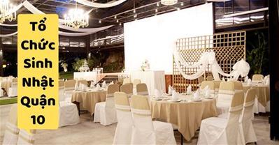 Những quán ăn ngon Sài Gòn phù hợp tổ chức sinh nhật ở Quận 10