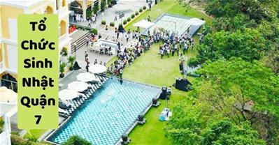 Những quán ăn ngon Sài Gòn phù hợp tổ chức sinh nhật ở Quận 7