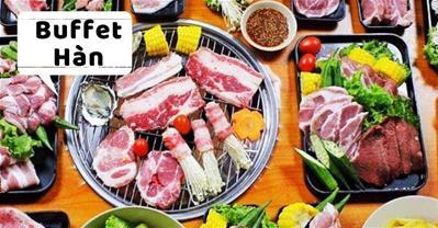 Tổng hợp các Nhà hàng BUFFET HÀN QUỐC ngon tại Hà Nội