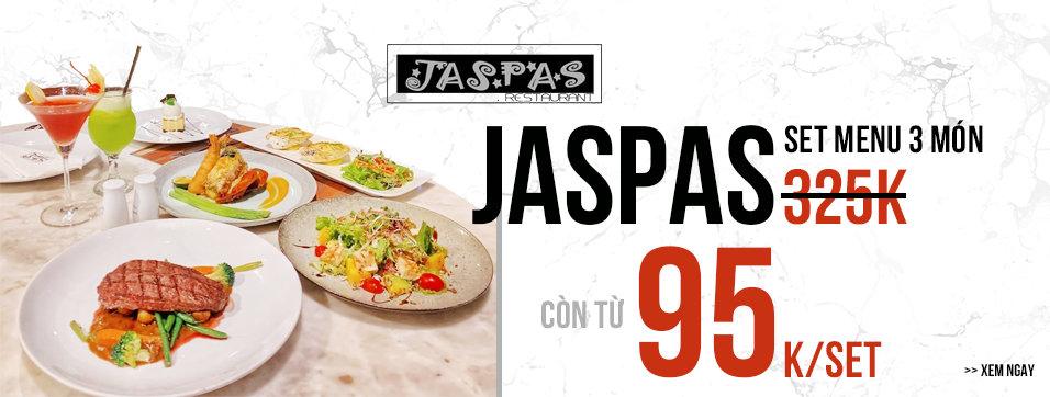 Jaspas - Set menu 3 món chỉ từ 95k/người