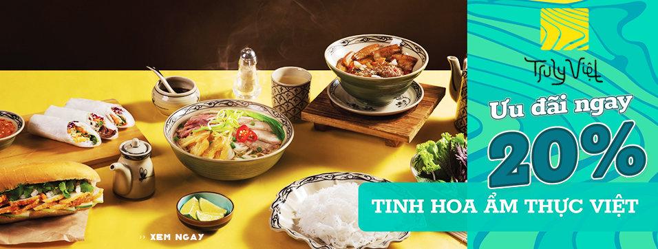 Truly Việt - Tinh hoa ẩm thực Việt