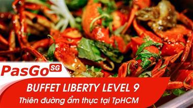 buffet-liberty-level-9-thien-duong-am-thuc-tai-tphcm