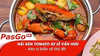 hai-san-tomato-82-le-van-huu-keo-vi-bien-ve-thu-do