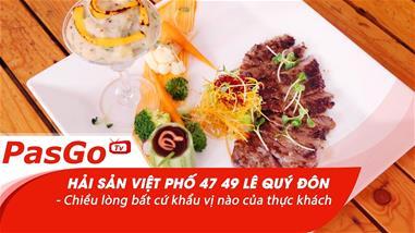 hai-san-viet-pho-47-49-le-quy-don-chieu-long-bat-cu-khau-vi-nao-cua-thuc-khach