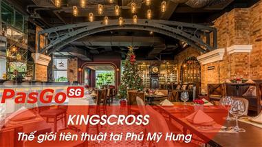 kingscross-phu-my-hung-the-gioi-tien-thuat-tai-tphcm