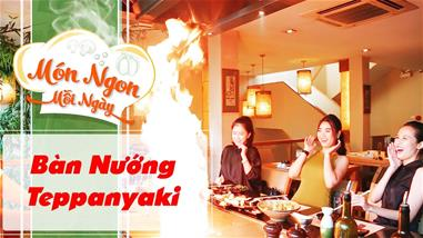 lam-tai-ban-nuong-teppanyaki-va-thuong-thuc