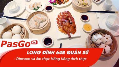 long-dinh-64b-quan-su-dimsum-va-am-thuc-hong-kong-dich-thuc