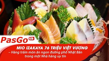 mio-izakaya-76-trieu-viet-vuong-hang-tram-mon-an-ngon-duong-pho-nhat-ban-trong-mot-nha-hang-uy-tin