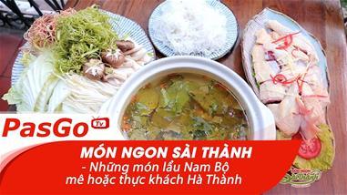 mon-ngon-sai-thanh-59a-huynh-thuc-khang-nhung-mon-lau-nam-bo-me-hoac-thuc-khach-ha-thanh