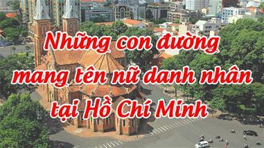 nhung-con-duong-mang-ten-nu-danh-nhan-sai-gon