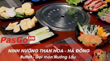 ninh-nuong-than-hoa-thang-hoa-cung-buffet-goi-mon-nuong-lau-pasgo