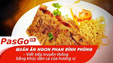 quan-an-ngon-phan-dinh-phung-viet-tiep-truyen-thong-bang-khuc-dan-ca-cua-huong-vi