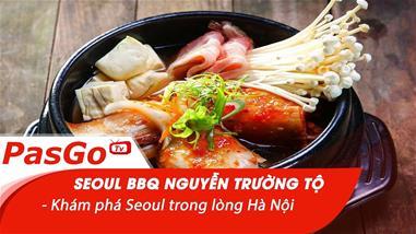 seoul-bbq-nguyen-truong-to-kham-pha-seoul-trong-long-ha-noi
