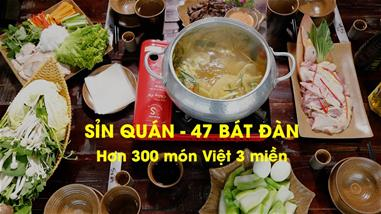 sin-quan-47-bat-dan-300-mon-viet-truyen-thong-3-mien-co-xua
