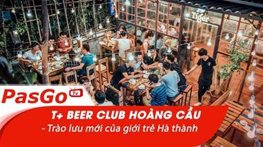 t-beer-club-98-ngo-31-hoang-cau-trao-luu-moi-cua-gioi-tre-ha-thanh